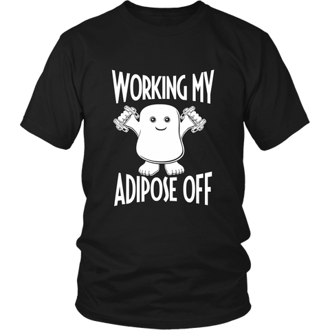 Working My Adipose Off LIMITED EDITION - The Nerd Cave - 1