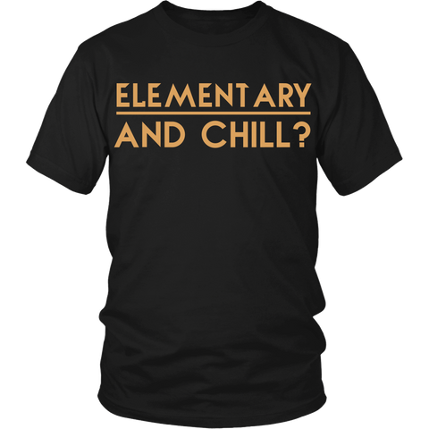 Elementry And Chill LIMITED EDITION - The Nerd Cave - 1