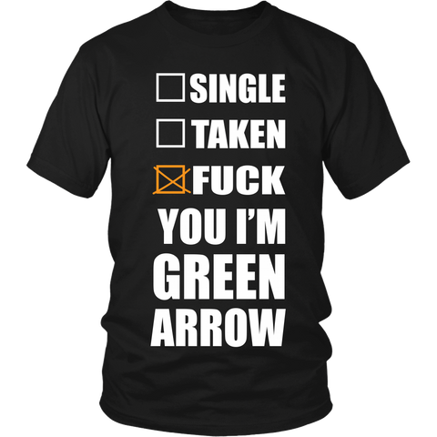 Fuck You I'm Arrow LIMITED EDITION - The Nerd Cave - 1