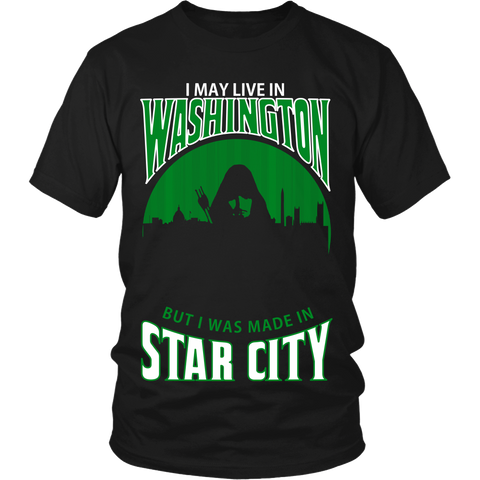 I May Live In Washington But I Was Made in Star City LIMITED EDITION - The Nerd Cave - 1