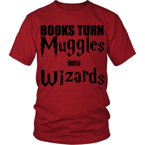 Books Turn Muggles Into Wizards LIMITED EDITION - The Nerd Cave - 1