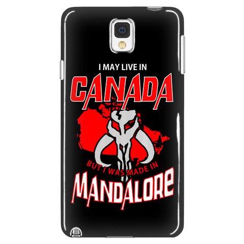 I May Live In Canada But I Was Made In Mandalore Phone Case LIMITED EDITION - The Nerd Cave - 1