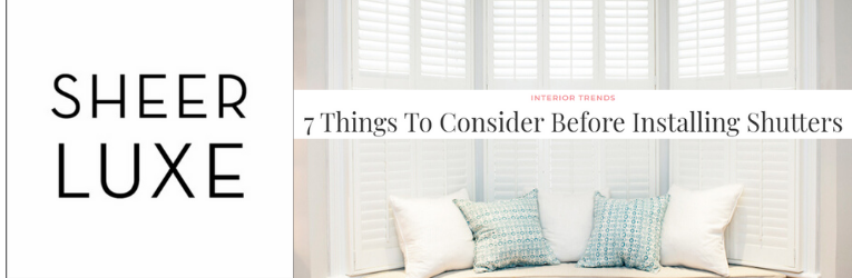 Important factors to consider when choosing your Shutters