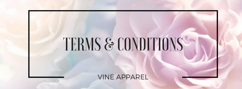 Terms and Conditions Vine Apparel