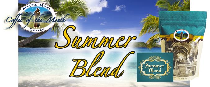 June 2016 - Coffee of the Month - Summer Blend