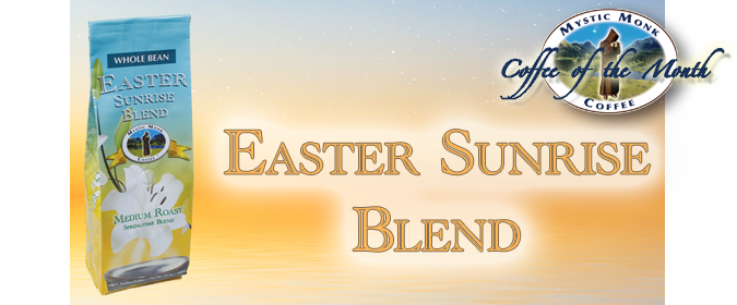 Easter Sunrise Blend Coffee