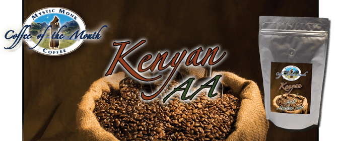 Kenyan AA Coffee Banner from Mystic Monk Coffee