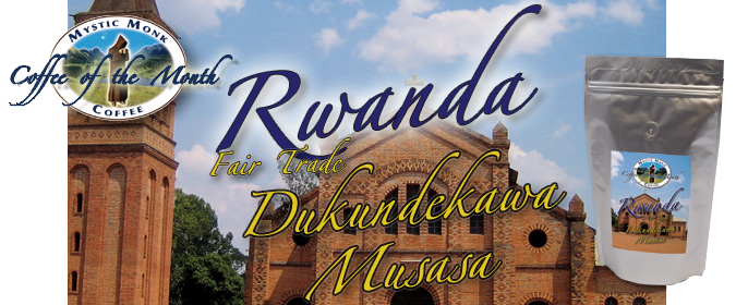 Rwanda Dekundakawa Musasa Coffee of the Month