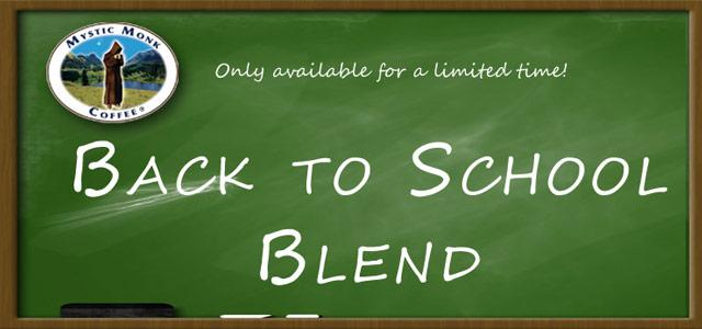 Back to School Blend!