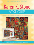 Karen K. Stone, More Quilts
