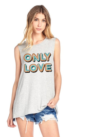 ONLY LOVE Tank in Heather Grey