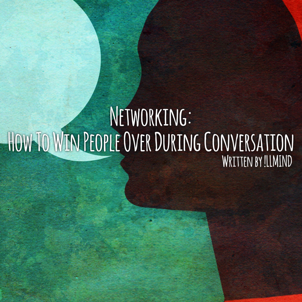 Networking: How To Win People Over During Conversation