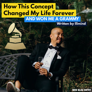 How This Concept Changed My Life Forever (AND WON ME A GRAMMY)