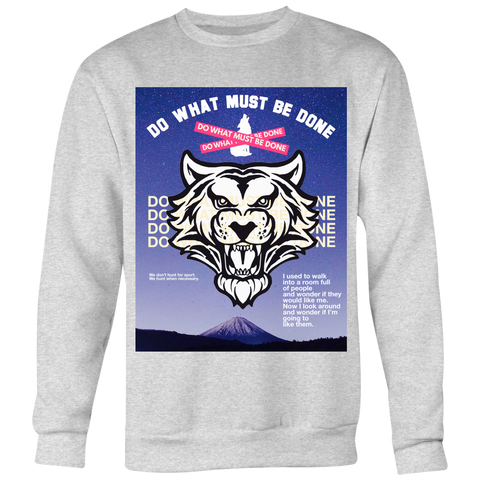 """DO WHAT MUST BE DONE"" BOXY (Limited Edition Crew-neck Sweater)"