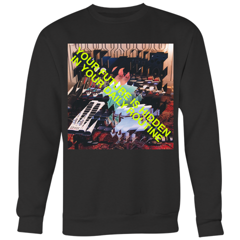 YOUR FUTURE (Limited Edition Crew-neck Sweater)