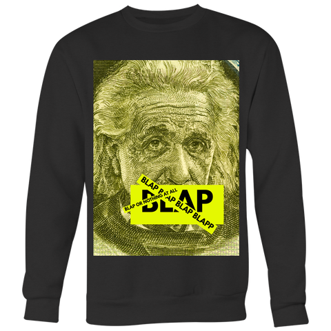 """BLAP OR NOTHING"" (Limited Edition Crew-neck Sweater)"