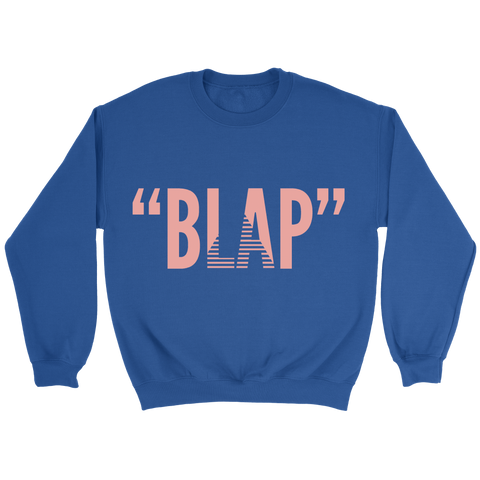 Blap N Blue (Limited Edition Crewneck Sweater)