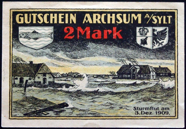 "ARCHSUM on the Island SYLT 1921 ""Storm Flood of Dec. 3, 1909"" Germany Notgeld"