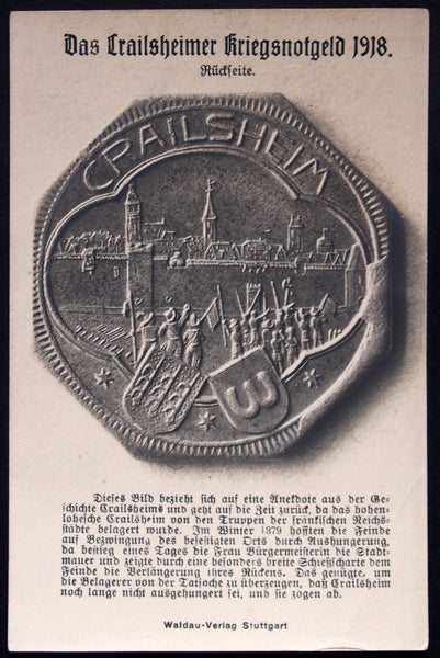CRAILSHEIM 1918 Notgeld Postcard, tells the story depicted on the coin, great condition!