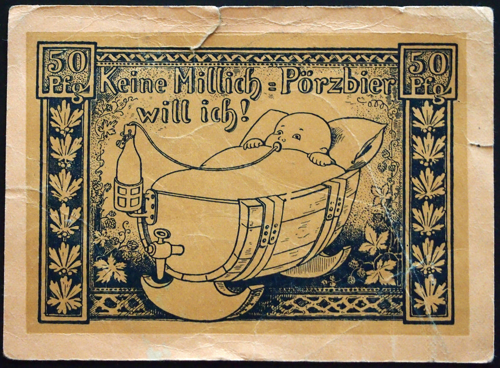 "Baby wants his (beer) bottle RUDOLSTADT 1921 ""No milk, I want Pörzbier!"" Notgeld"
