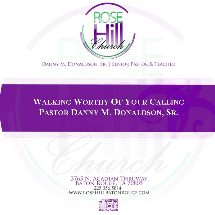 Walking worthy of your calling- 03/05/20