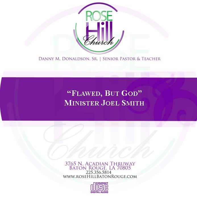 Flawed, But God - Min. J. Smith