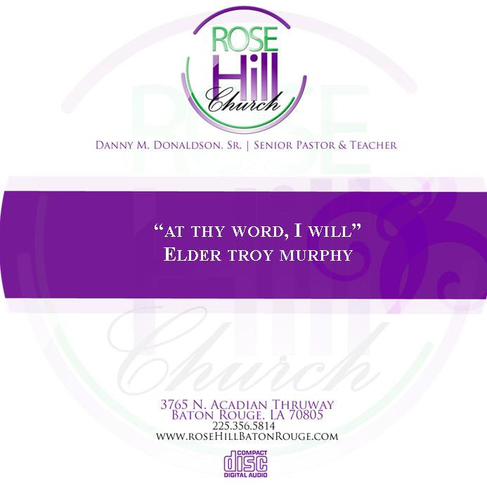 """At Thy Word, I Will"