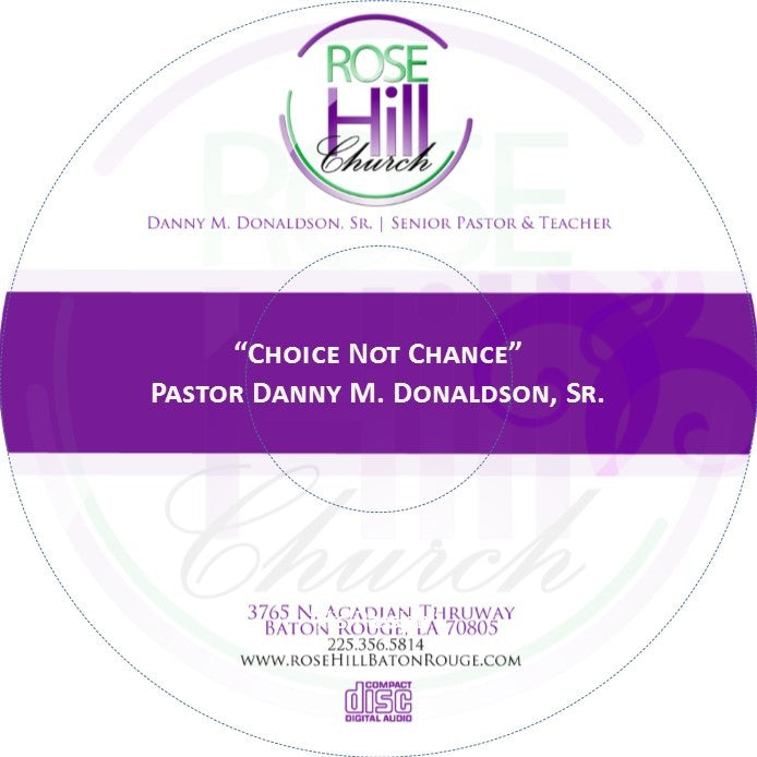 Choice Not Chance