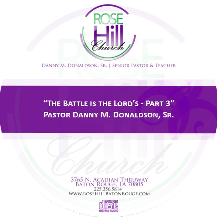 The Battle Is The Lord's - Part 3
