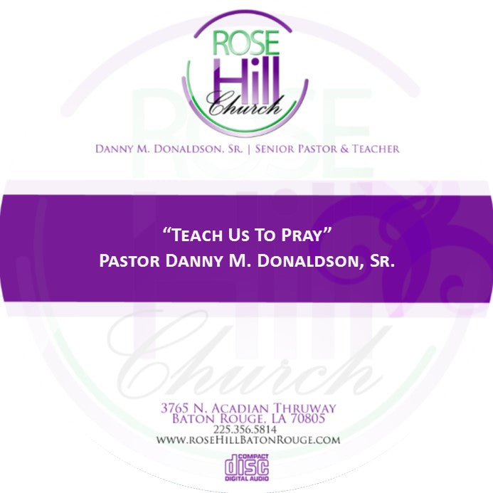 Teach Us To Pray-11/08/18