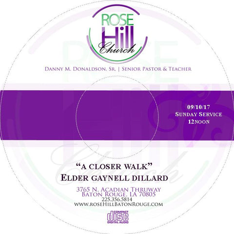 A Closer Walk - Elder Gaynell Dillard