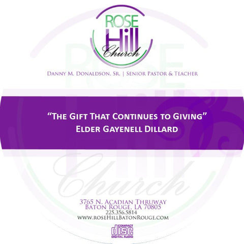 The Gift That Continues to Give - Eld. Dillard (CD)