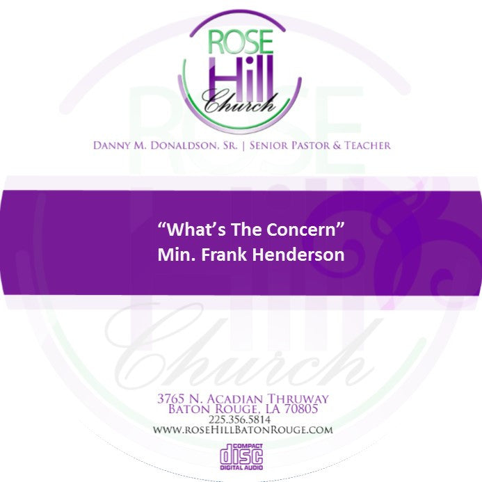 What's The Concern - Min. Henderson (CD)