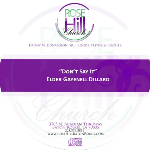 Don't Say It - Eld. Dillard(CD)