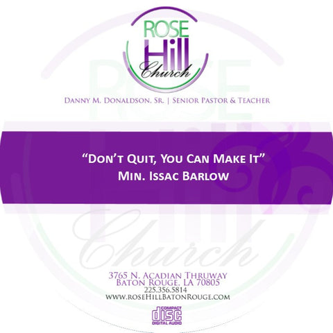 Don't Quit, You Can Make It - Min. Barlow (CD)