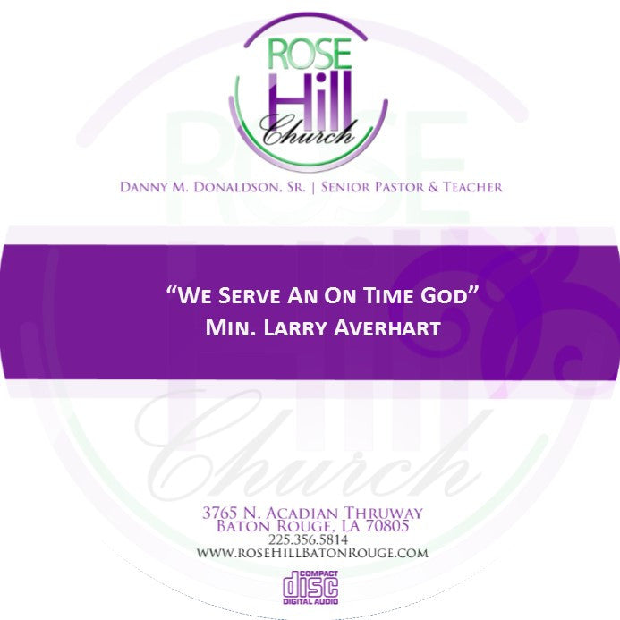 We Serve An On Time God - Min. Averhart (CD)