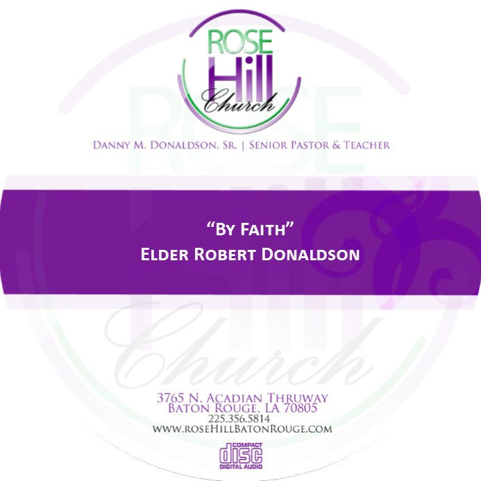 By Faith (CD) - Eld. R. Donaldson