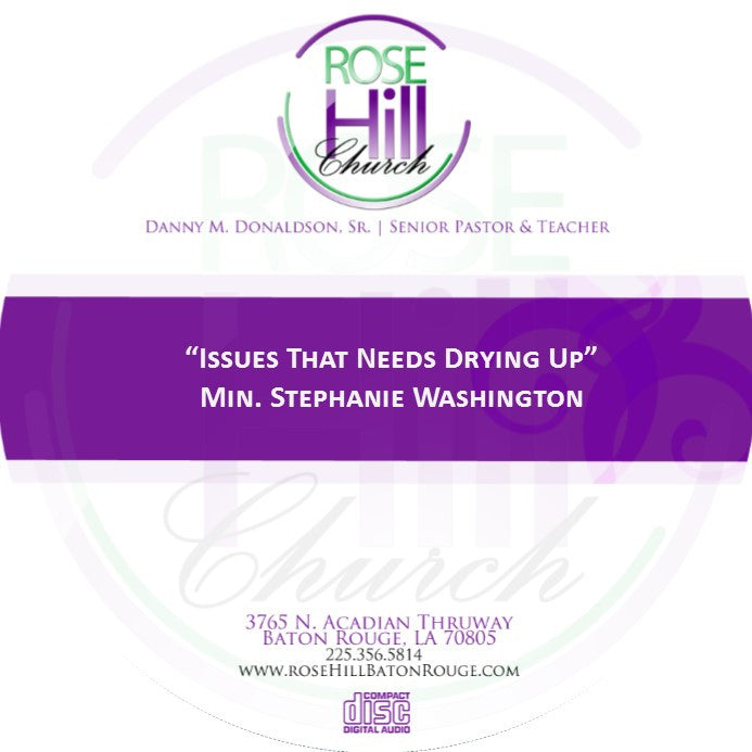 Issues That Need Drying Up - Min. Washington(CD)
