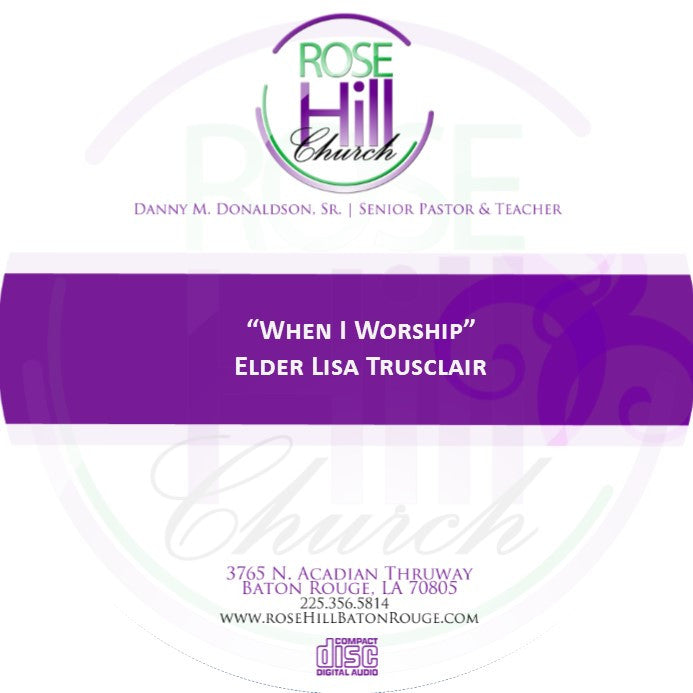 When I Worship - Eld. Trusclair (CD)
