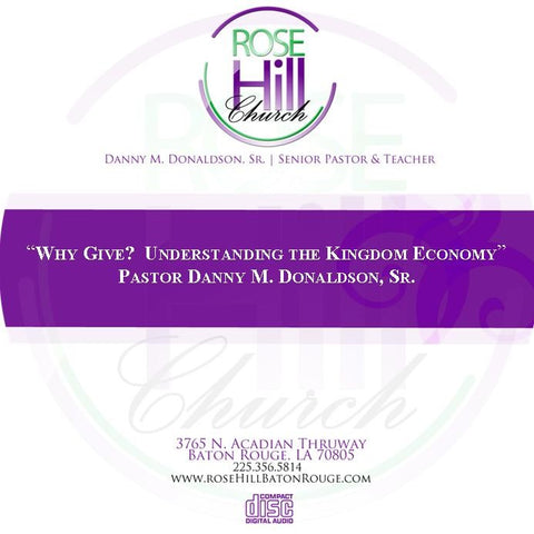 Why Give?  Understanding the Kingdom Economy