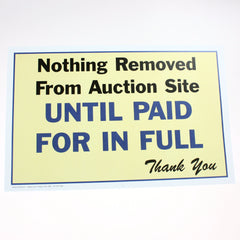 Nothing Removed Until Paid 11 x 17 Laminated Sign