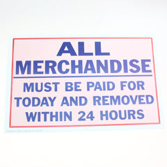 Merchandise Paid/Removed 24 Hours 11 x 17 Laminated Sign