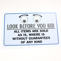 Look Before You Bid 11 x 17 Laminated Sign