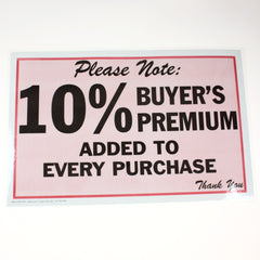 10% Buyers Premium 11 x 17 Laminated Sign