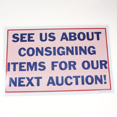 See Us About Consigning 11 x 17 Laminated Sign