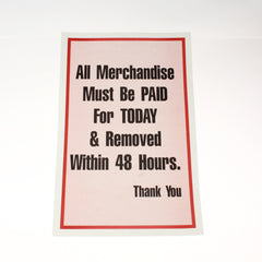 All Merchandise Paid/Removed 48 Hours 11 x 17 Laminated Sign