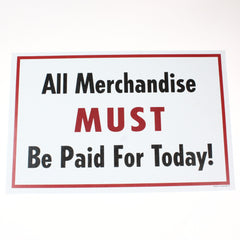 All Merchandise Paid 11 x 17 Laminated Sign