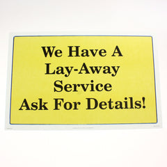 We Have Lay-Away 11 x 17 Laminated Sign