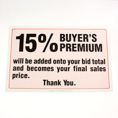 15% Buyers Premium 11 x 17 Laminated Sign