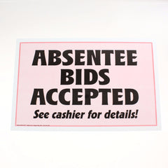 Absentee Bids Accepted 11 x 17 Laminated Sign